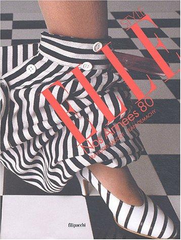Style elle : Nos années 80