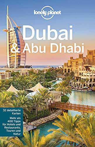 Lonely Planet Reiseführer Dubai & Abu Dhabi (Lonely Planet Reiseführer Deutsch)