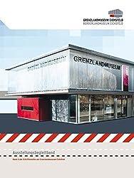 Grenzlandmuseum Eichsfeld - Borderlandmuseum Eichsfeld: Ausstellungsbegleitband by Georg Baumert (2010-12-30)