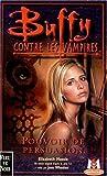 Buffy contre les vampires, tome 18 : Pouvoir de persuasion