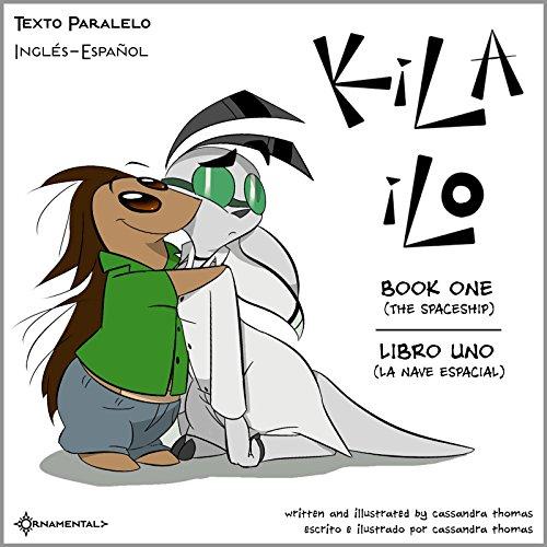 Kila Ilo 1: Texto Paralelo Inglés-Español (Kila Ilo: Texto Paralelo Inglés-Español) por Cassandra Thomas