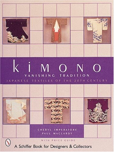 Kimono Vanishing Tradition: Japanese Textiles of the 20th (20th Kostüme Century)