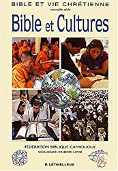 Bible et Cultures : Actes du colloque La pastorale biblique au carrefour des culture, Paris, du 6 au 8 octobre 2000