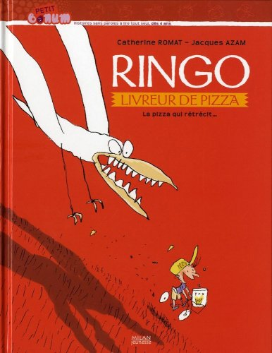 Ringo livreur de pizza : La pizza qui rétrécit...