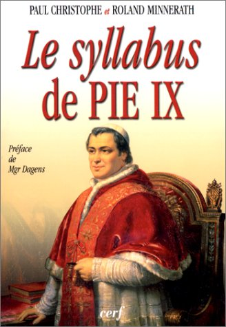 Le Syllabus de pie IX par Paul Christophe, Roland Minnerath