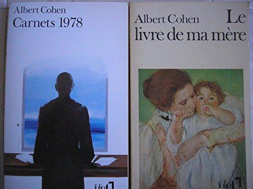 albert cohen - lot 2 livres : le livre de ma mere - carnets 1978 par albert cohen