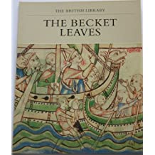 The Becket Leaves (Manuscripts in Colour Series)