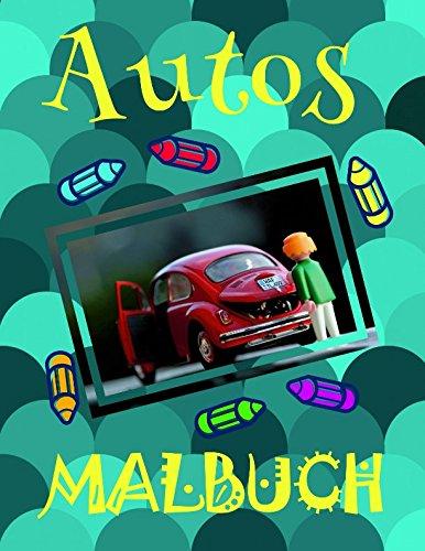 ✎ Autos Malbuch ✌: Schönes Malbuch für Kinder 4-10 Jahre alt! ✌ (Malbuch Autos - A SERIES OF COLORING BOOKS, Band 15)