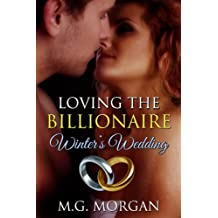 Loving the Billionaire Winter's Wedding (Billionaire Brothers 3.5 Novella)