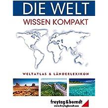 Freytag Berndt Atlanten, Die Welt - Wissen kompakt (freytag & berndt Bücher + Specials)