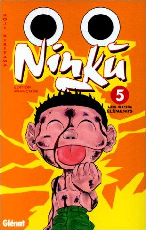 Ninku, tome 5 : Les Cinq Eléments