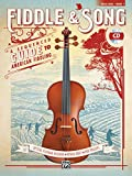 Fiddle & Song, Book 1: A Sequenced Guide to American Fiddling (incl. CD)