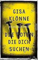 Die Toten, die dich suchen: Kriminalroman (Judith-Krieger-Krimis 6)