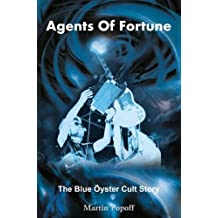 Agents of Fortune: The Blue Oyster Cult Story
