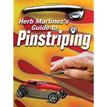 Herb Martinez's Guide to Pinstriping