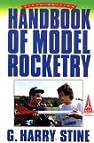 Handbook of Model Rocketry..