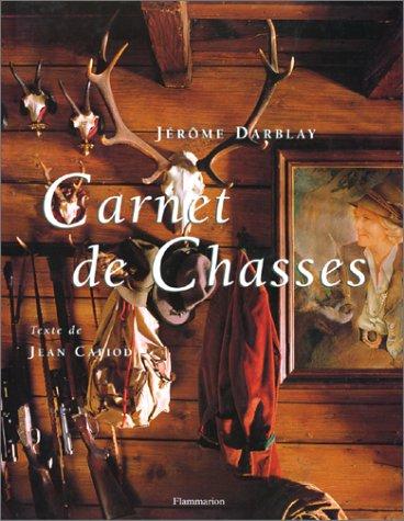 Carnet de chasses par Jérôme Darblay