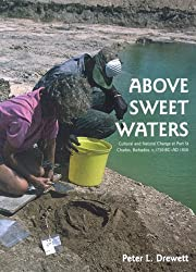 Above Sweet Waters: Cultural and Natural Change at Port St. Charles, Barbados, C.1750BC - AD 1850