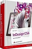 InDesign CS6: Das Profihandbuch