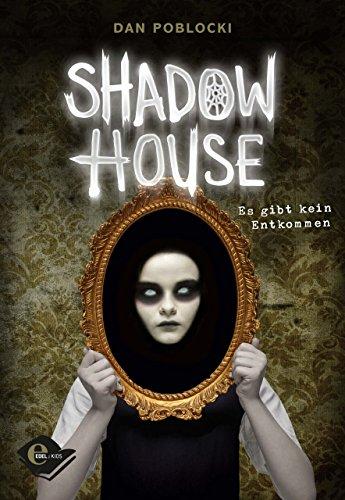(Shadow House: Es gibt kein Entkommen)