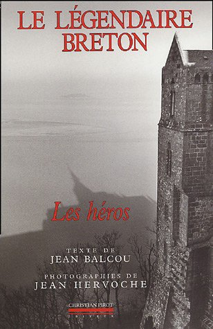Le lgendaire breton : Les hros