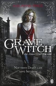Grave Witch (Alex Craft Book 1) by [Price, Kalayna]