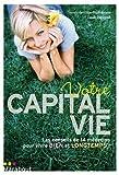 Votre capital vie