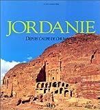 Jordanie. Depuis l'aube de l'humanité