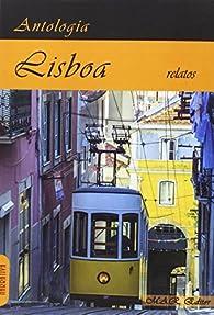 Lisboa: Antología de relatos de viajes. par Fernando Pessoa