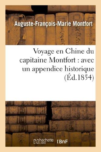 Voyage en Chine du capitaine Montfort : avec un appendice historique sur les derniers événements