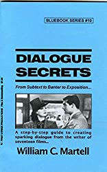 Dialogue Secrets (Screenwriting Blue Books Book 10) (English Edition)