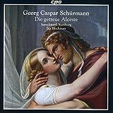 Georg Caspar Schürmann : Die getreue Alceste, opéra. Zumsande, Karnite, Müller, Harari, Ludwig, Hochmann.