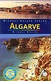 Algarve: Reisehandbuch mit vielen praktischen Tipps - Michael Müller