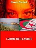 Image de L'ARME DES LACHES (ALGERIE t. 1)