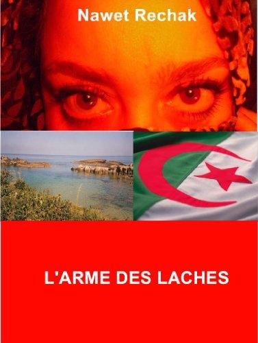 L'ARME DES LACHES (ALGERIE t. 1)
