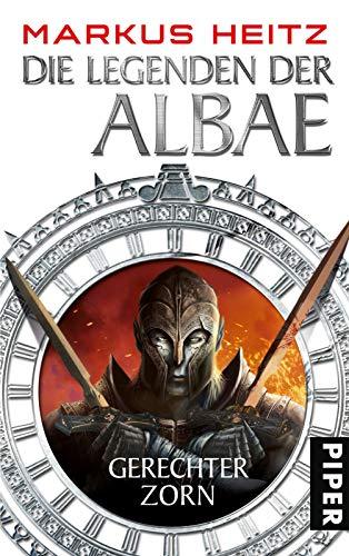 Die Legenden der Albae: Gerechter Zorn (Die Legenden der Albae 1) (Können Wir Sein Alle Helden)