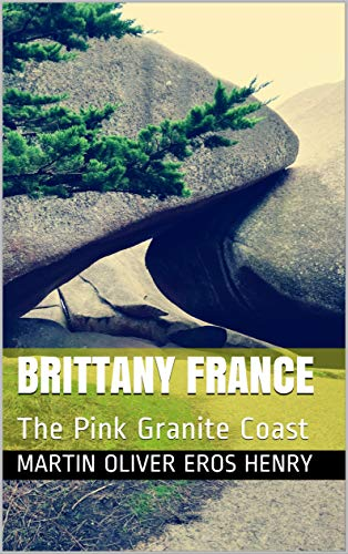 Couverture du livre Brittany France: The Pink Granite Coast