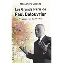 Le grand Paris de Paul Delouvrier