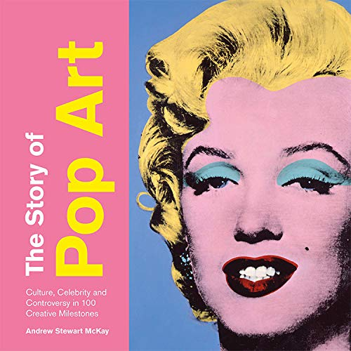 Andy Warhol Revolution (The Story of Pop Art)