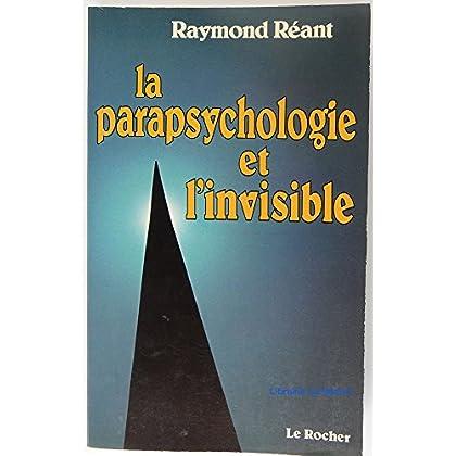 La parapsychologie et l'invisible