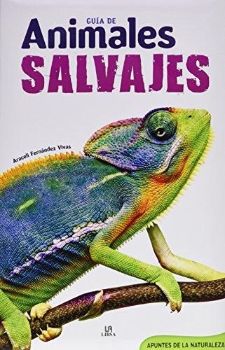 Guía de Animales Salvajes (Apuntes de la Naturaleza)