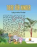 Tiere Für Kinder : Labyrinthe Kinder