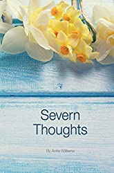 Severn Thoughts: A fundraising collection of charming poetry and rhyme in support of Severn Hospice