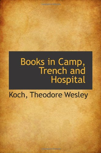 Books in Camp, Trench and Hospital