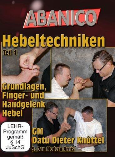 Hebeltechniken Vol.1 Grundlagen, Finger- und Handgelenk Hebel