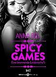 Spicy Games - Band 2: Eine Brennende Leidenschaft