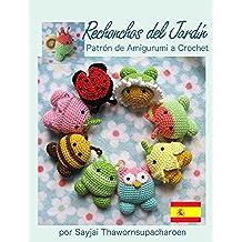 Rechonchos del Jardín Patrón de Amigurumi a Crochet (Amigurumis pequeños y bonitos nº 10)