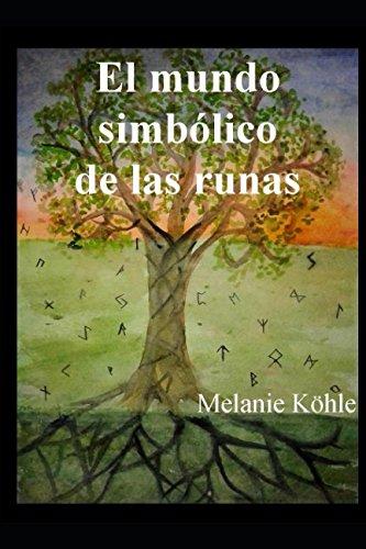 El mundo simbólico de las runas