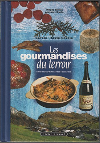 Les gourmandises du terroir en Savoie