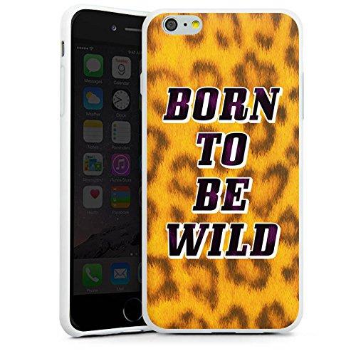 Apple iPhone X Silikon Hülle Case Schutzhülle Born To Be Wild Leopardenmuster Sprüche Silikon Case weiß